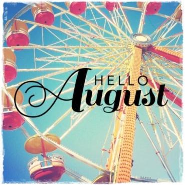 hello august 2