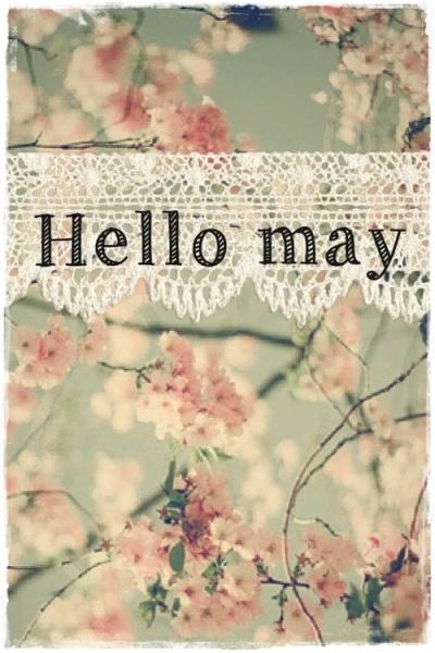 hello may 2015