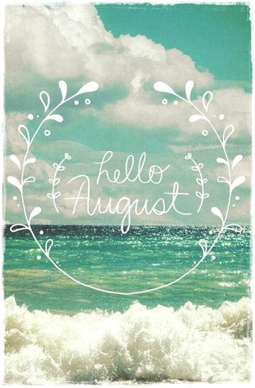 august hello